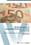Risikogesteuerte Kapitalallokation auf dem Vormarsch
