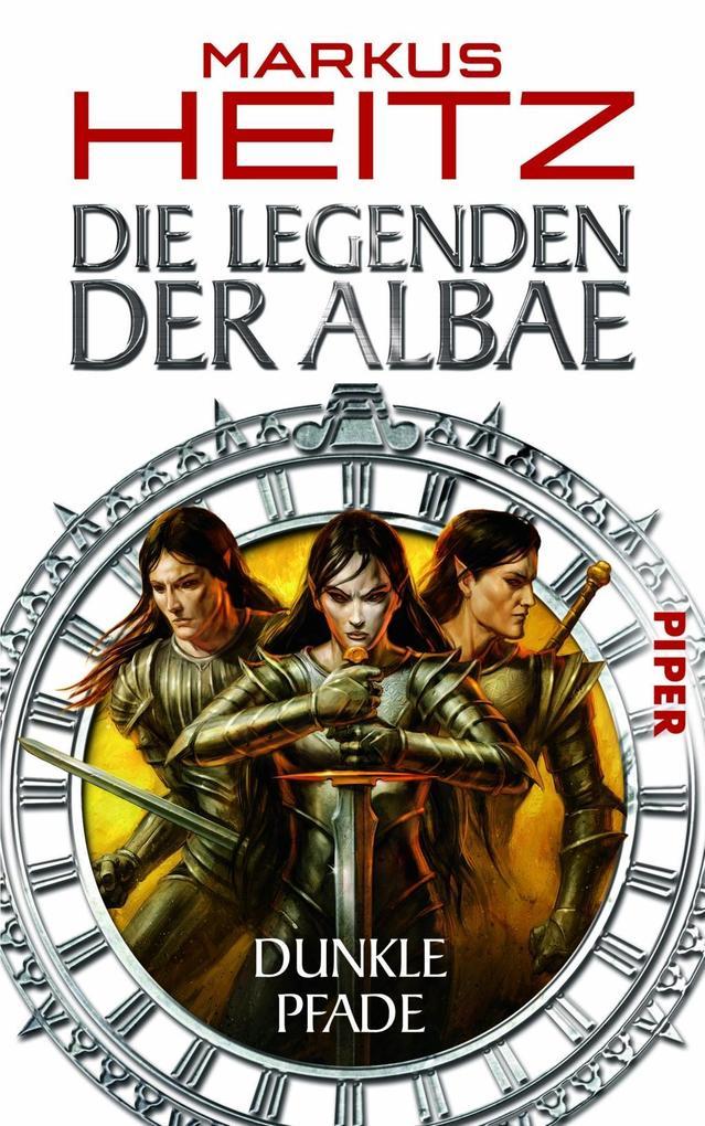 Die Legenden der Albae 03. Dunkle Pfade als Buch