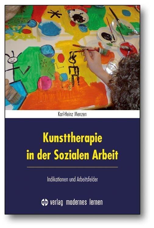 Kunsttherapie in der Sozialen Arbeit als Buch v...