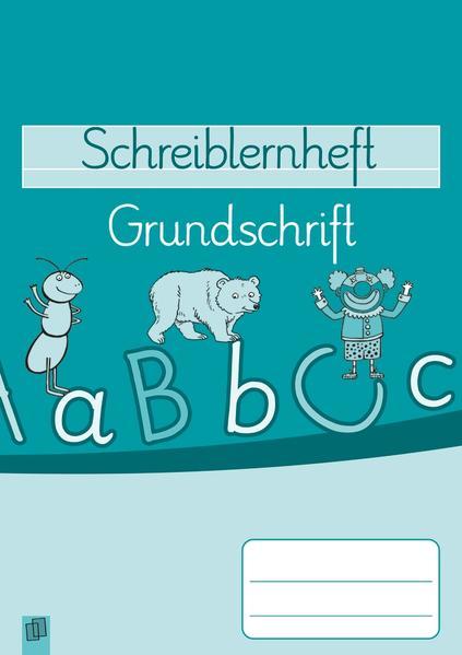 Schreiblernheft: Grundschrift als Buch