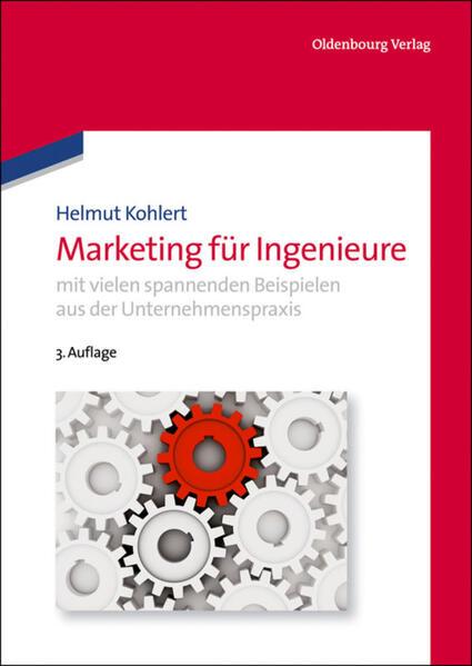 Marketing für Ingenieure als Buch von Helmut Ko...