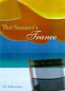 That Summer's Trance