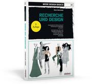 Mode Design Basics: Recherche und Design