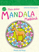 Mein dicker MANDALA Malblock: Pferde und Ponys