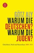Warum die Deutschen? Warum die Juden?