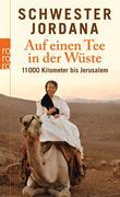 Auf einen Tee in der Wüste