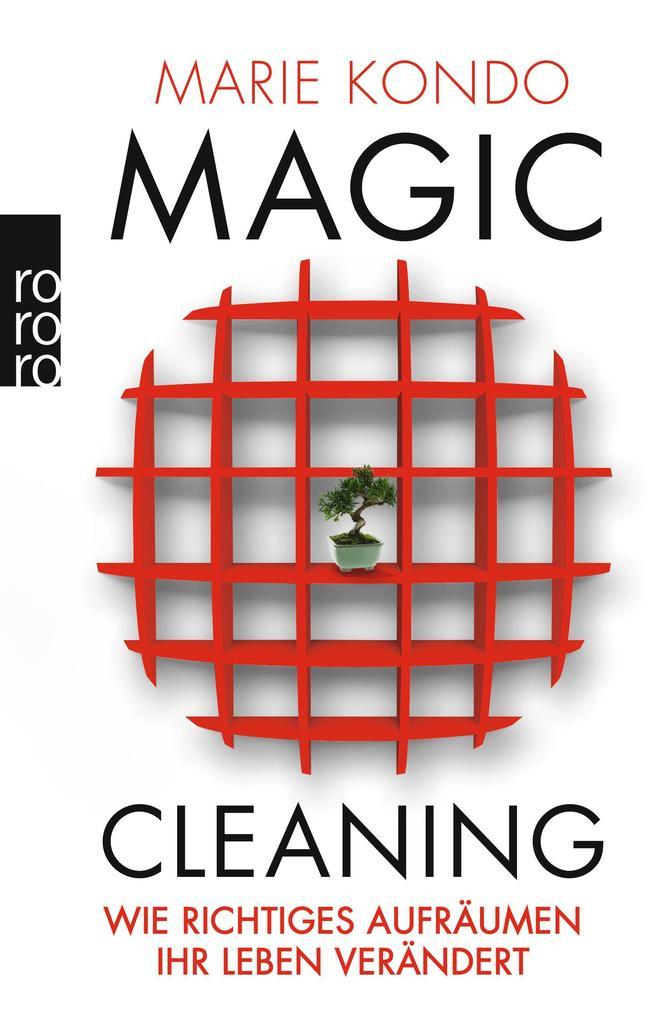 Magic Cleaning 1: Wie richtiges Aufräumen Ihr Leben verändert als Taschenbuch