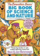 Berenstain Bears' Big Book of Science and Nature