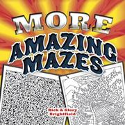 More Amazing Mazes