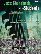 Jazz Standards for Students, Bk 2: 7 Graded Selections for Early Intermediate Pianists