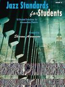 Jazz Standards for Students, Bk 3: 10 Graded Selections for Intermediate Pianists