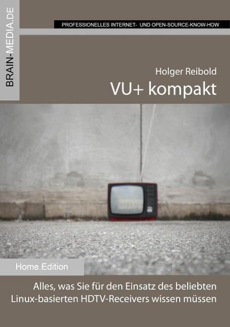VU+ kompakt als eBook Download von Holger Reibold