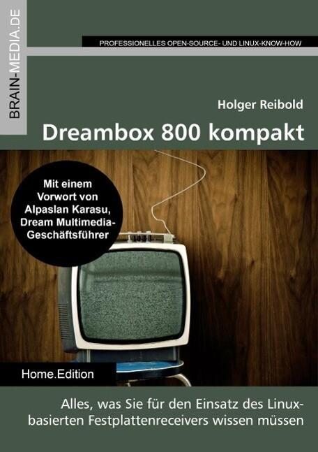 Dreambox 800 kompakt als eBook Download von Hol...