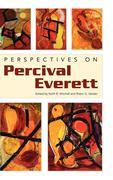 Perspectives on Percival Everett