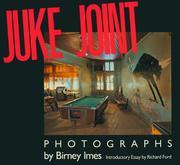 Juke Joint: Photographs