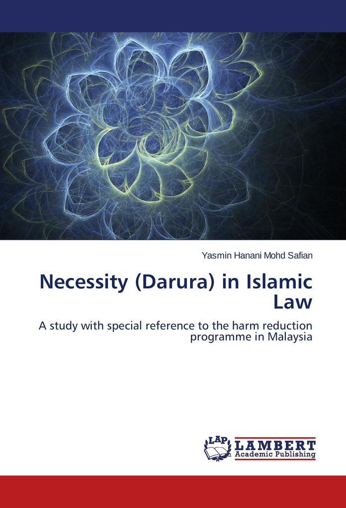 Necessity (Darura) in Islamic Law als Buch von ...