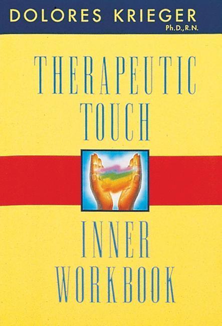 Therapeutic Touch Inner Workbook als Taschenbuch