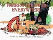 Calvin and Hobbes. There's Treasure Everywhere