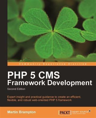PHP 5 CMS Framework Development als eBook Downl...