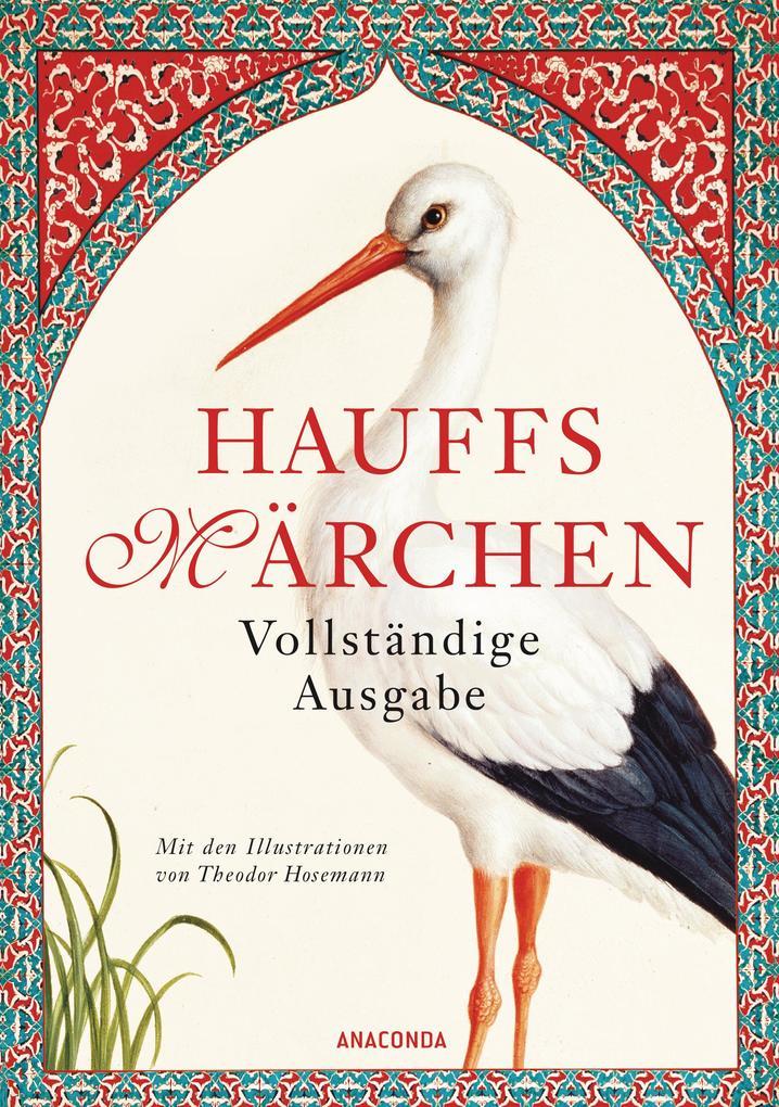 Hauffs Märchen. Vollständige Ausgabe als Buch