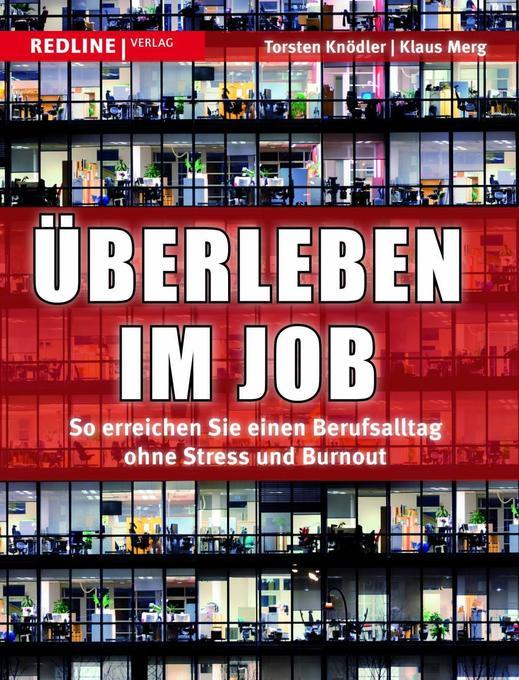 Überleben im Job als Buch von Thorsten Knödler,...