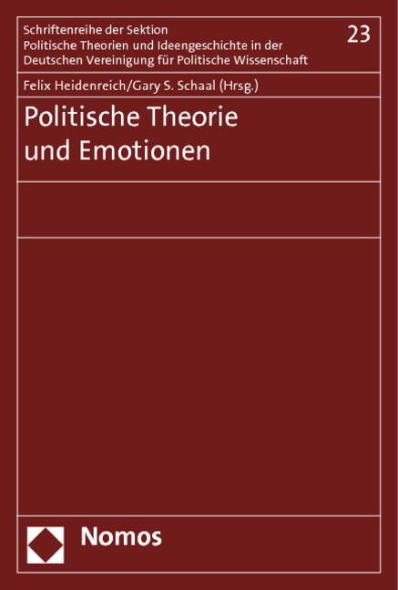 Politische Theorie und Emotionen als Buch von