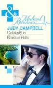 Celebrity in Braxton Falls (Mills & Boon Medical)