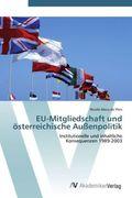 EU-Mitgliedschaft und österreichische Außenpolitik