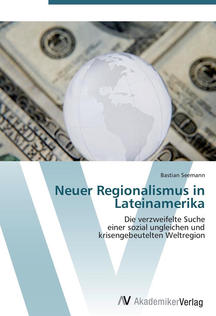Neuer Regionalismus in Lateinamerika als Buch v...