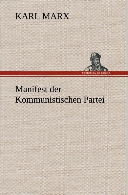 Manifest der Kommunistischen Partei als Buch vo...