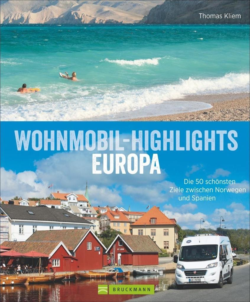 Wohnmobil-Highlights in Europa als Buch