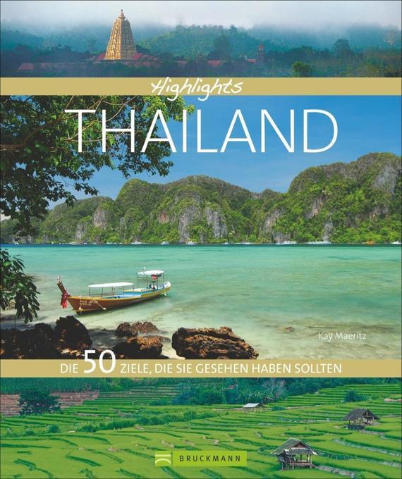 Highlights Thailand als Buch von Kay Maeritz