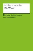 Erläuterungen und Dokumente zu Marlen Haushofer: Die Wand