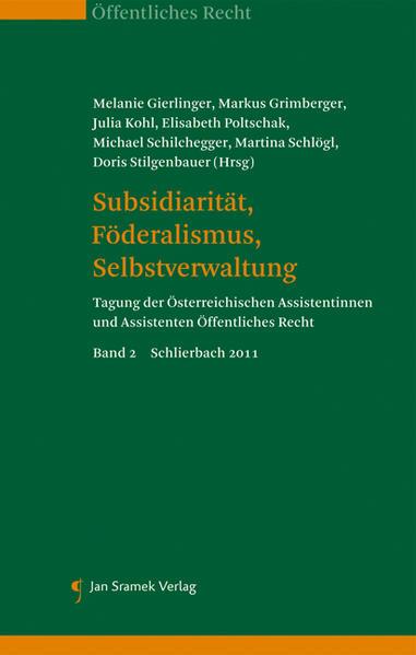 Subsidiarität, Föderalismus, Selbstverwaltung a...
