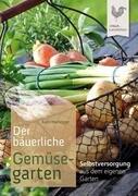 Der bäuerliche Gemüsegarten