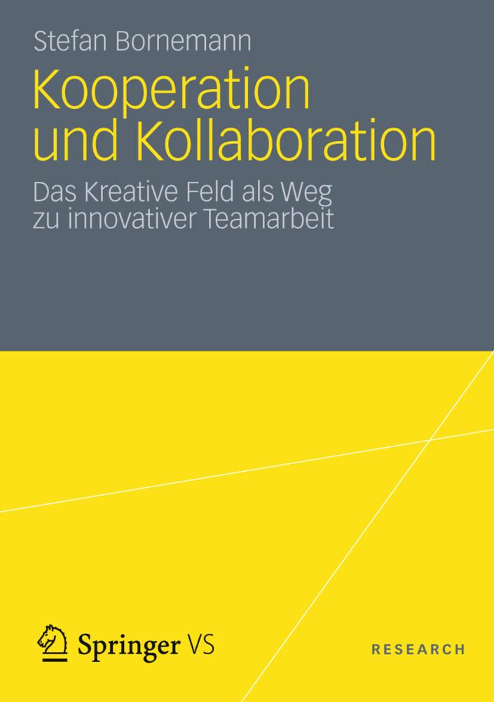 Kooperation und Kollaboration als Buch von Stef...