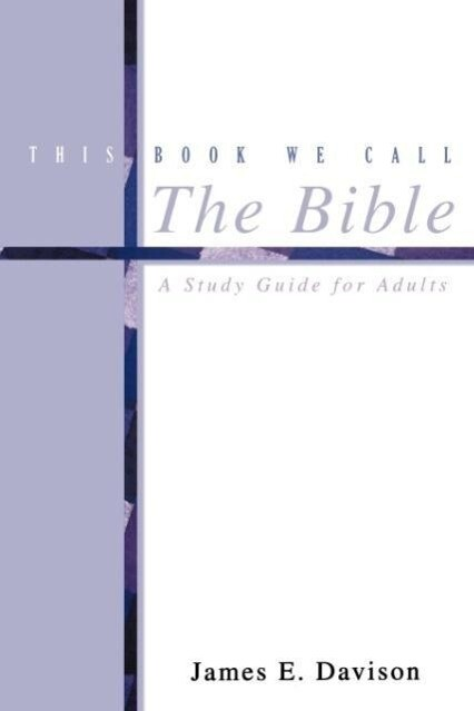 This Book We Call the Bible als Taschenbuch