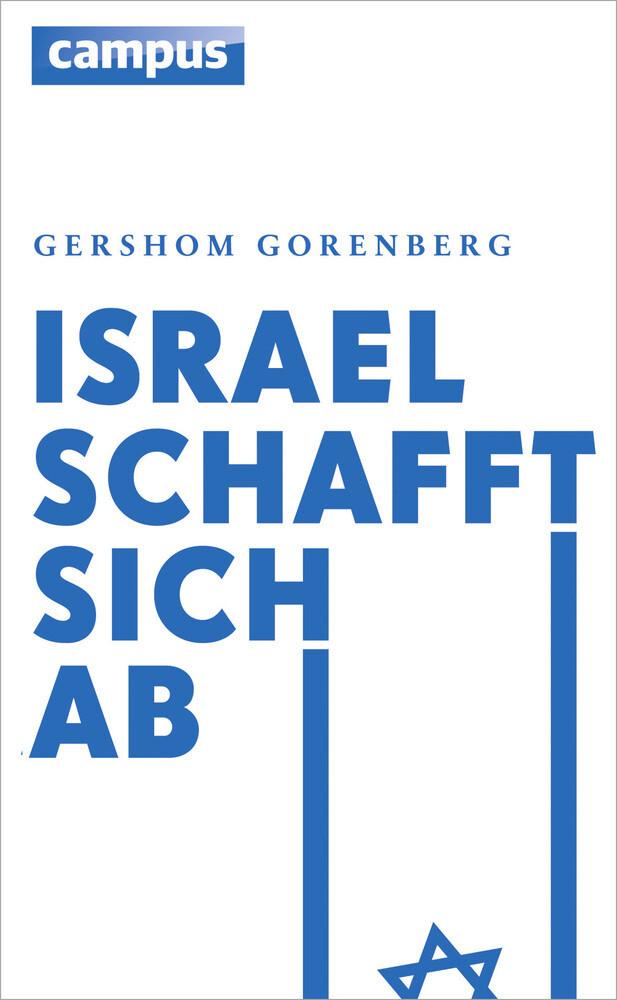 Israel schafft sich ab als Buch von Gershom Gor...