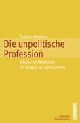 Die unpolitische Profession