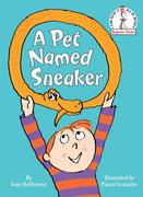 A Pet Named Sneaker: The Wildfire Series