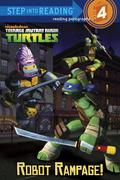 Robot Rampage! (Teenage Mutant Ninja Turtles)