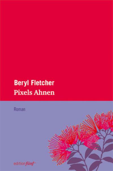 Pixels Ahnen als Buch von Beryl Fletcher