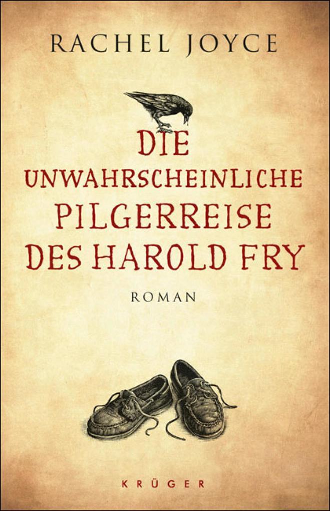 Die unwahrscheinliche Pilgerreise des Harold Fry als eBook