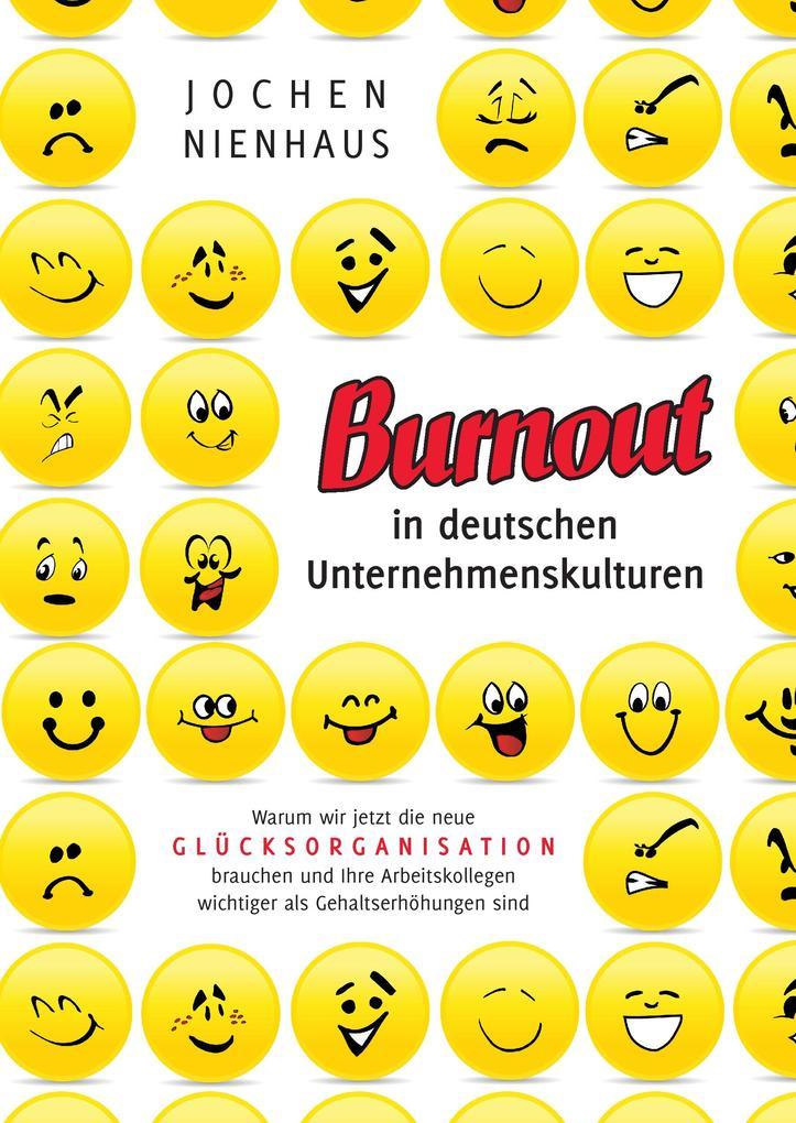Burn-out in deutschen Unternehmenskulturen als ...