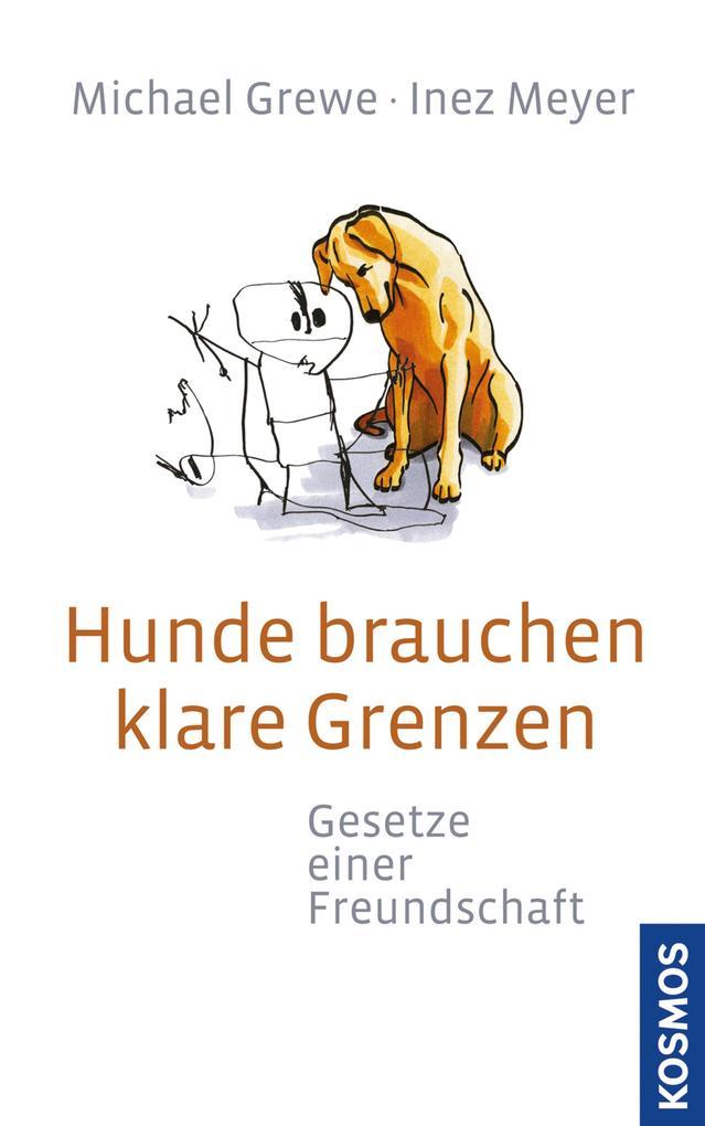Hunde brauchen klare Grenzen als eBook Download...