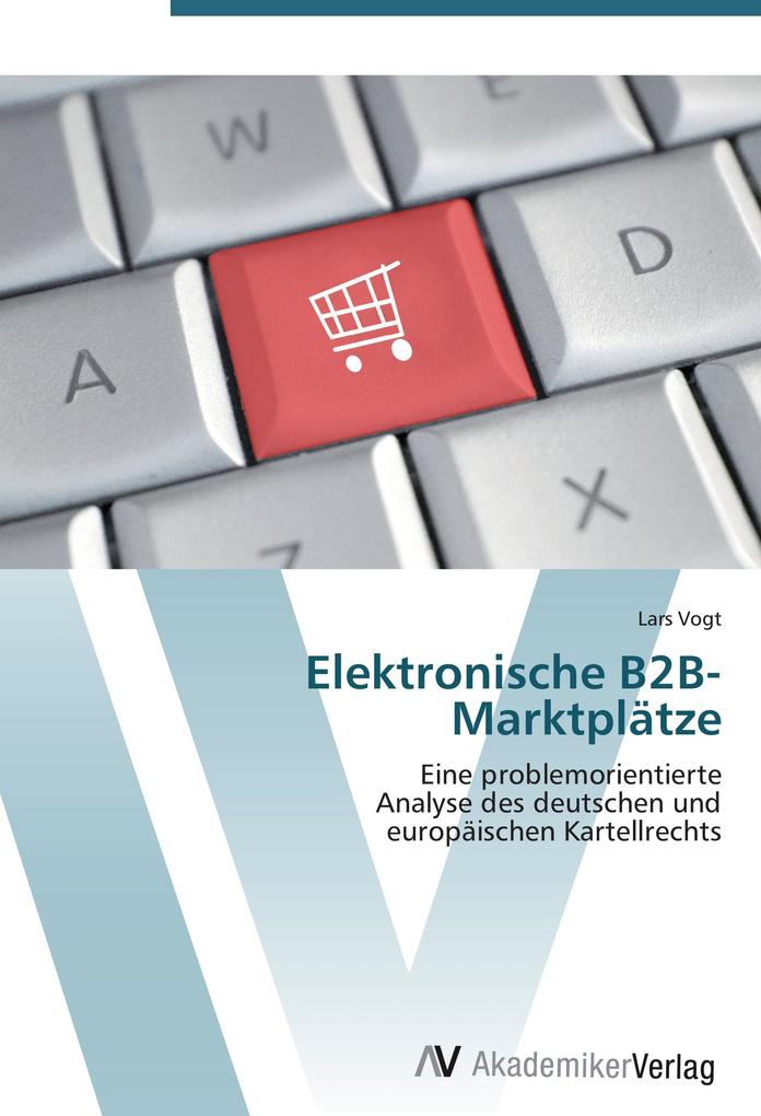 Elektronische B2B-Marktplätze als Buch von Lars...