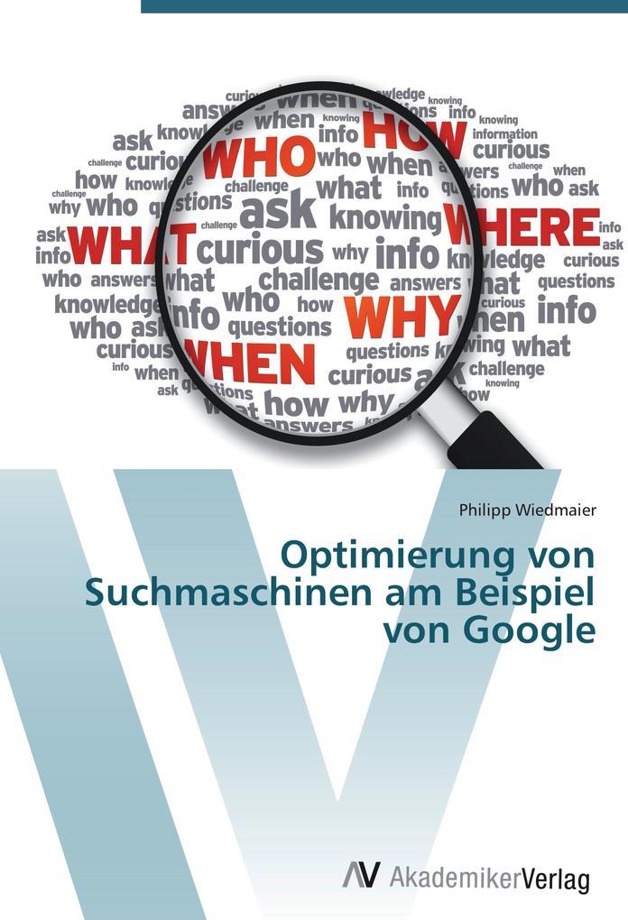Optimierung von Suchmaschinen am Beispiel von G...