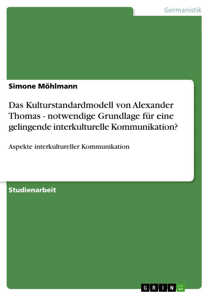 Das Kulturstandardmodell von Alexander Thomas -...