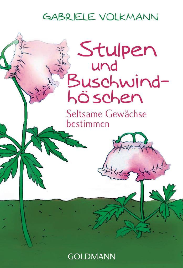 Stulpen und Buschwindhöschen als eBook Download...