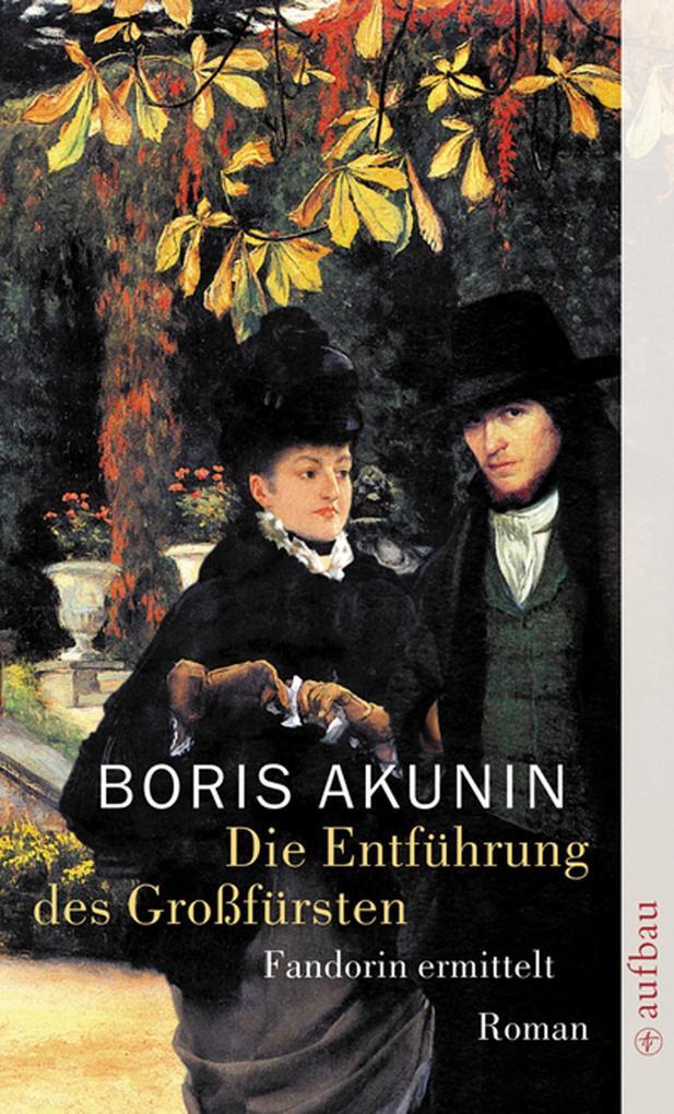 Die Entführung des Großfürsten als eBook